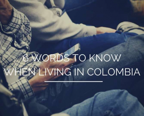 Six Words To Know When Living In Colombia
