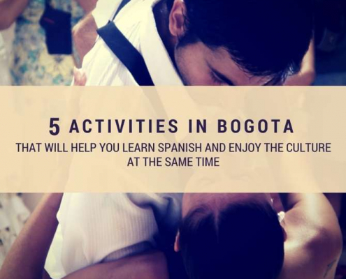 5 activities in Bogota that will help you learn Spanish and enjoy the culture at the same time