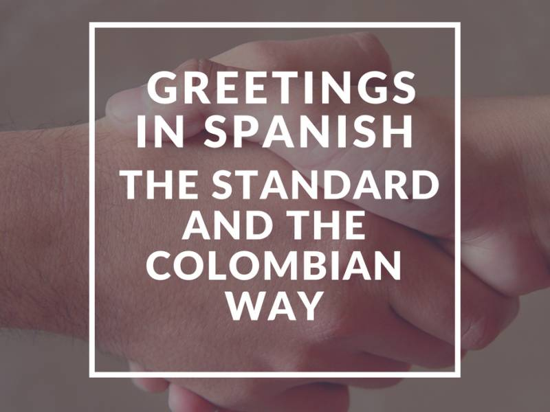 Learn Spanish Greetings
