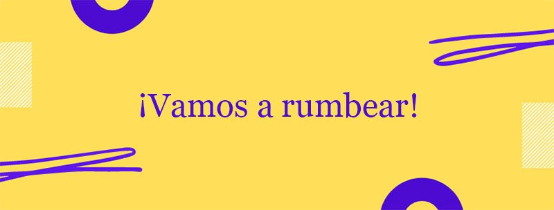 Colombian Spanish Slang: Rumbear
